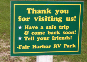 Thanks for staying at Fair Harbor RV Park and Campground